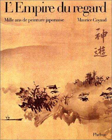 9782859400392: L'empire du regard: Mille ans de peinture japonaise (French Edition)