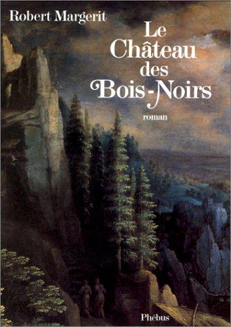 9782859400842: Le château des Bois-Noirs