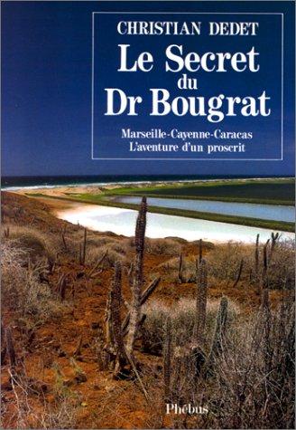 9782859401122: Le secret du Dr Bougrat (D'ailleurs) (French Edition)