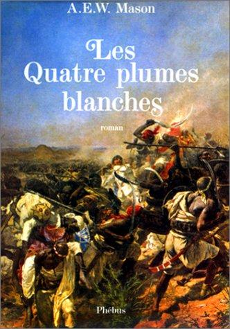 9782859401580: Les Quatre plumes blanches