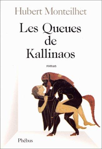 9782859401610: Les Queues de kallinaos (French Edition)