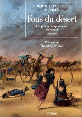 9782859401696: Fous du desert: 1849-1887 (D'ailleurs) (French Edition)