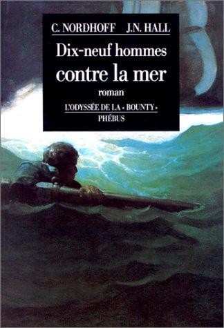9782859401726: Dix-neuf hommes contre la mer. L'Odyss�e de la
