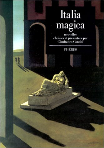 Italia magica: Moravia, Alberto, Landolfi,