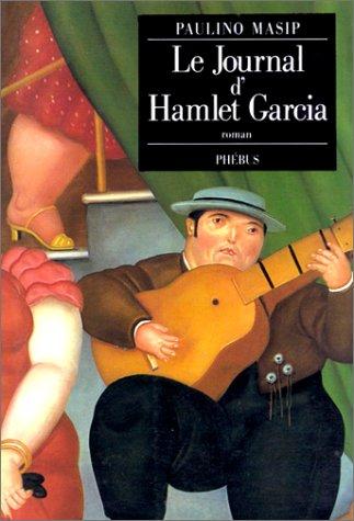 Le Journal d'Hamlet Garcia: Paulino Masip