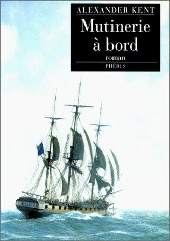 9782859402587: Mutinerie à bord, volume 8