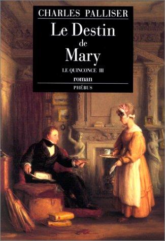 9782859402686: Le Quinconce Tome 3 : Le Destin de Mary