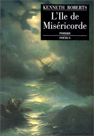 L'île de miséricorde (2859403353) by Roberts, Kenneth