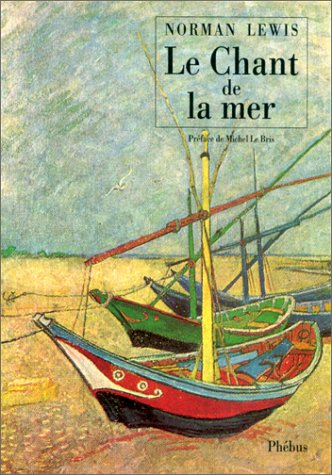 Le chant de la mer (2859403663) by Norman Lewis