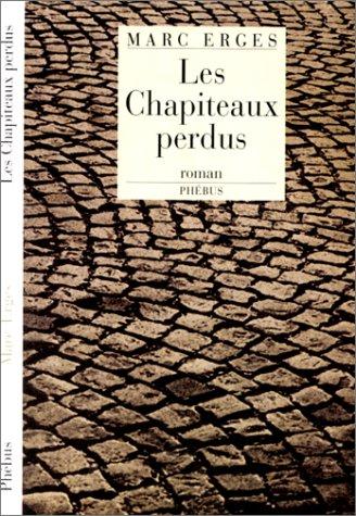 Les chapiteaux perdus: Roman (D'aujourd'hui) (French Edition): Erges, Marc