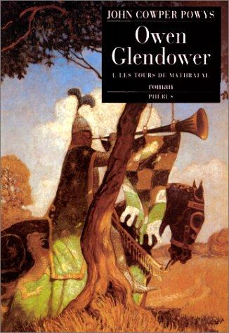 9782859404246: Owen Glendower, tome 1 : Les tours de Mathrafal