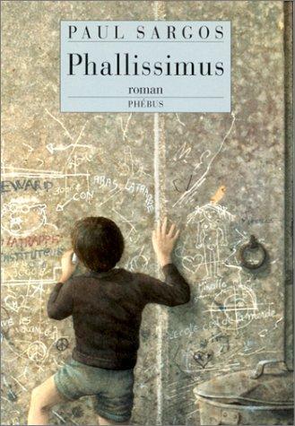 9782859404383: Phallissimus: Roman (D'aujourd'hui) (French Edition)