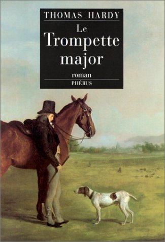 9782859404987: Le trompette-major