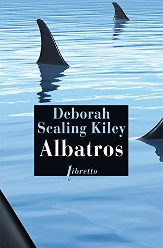 Albatros: Kiley, Deborah Scaling;