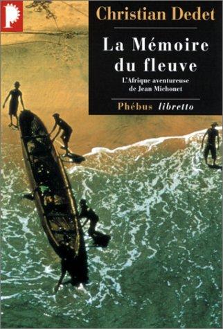 9782859405731: Mémoire du fleuve (la)