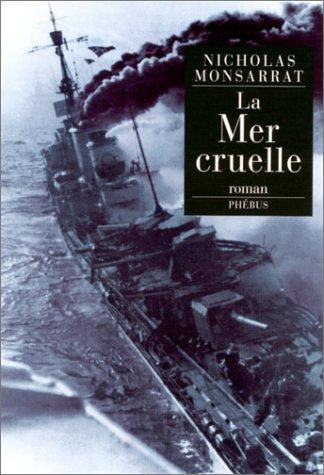 9782859405786: La Mer cruelle