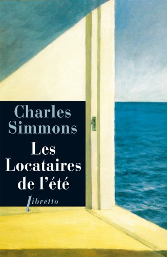 Les locataires de l'été (Libretto): Charles Simmons