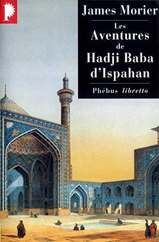 Les aventures de Hadji Baba d'Ispahan - James Morier