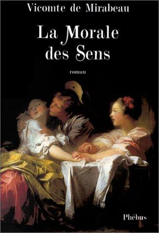9782859406424: La Morale des sens