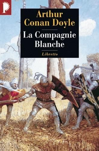 9782859407230: La Compagnie Blanche