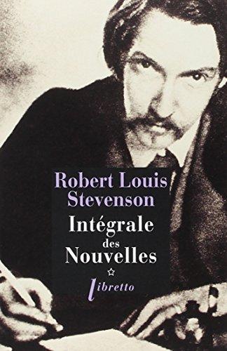 9782859407414: Robert Louis Stevenson. Int�grale des Nouvelles, tome 1