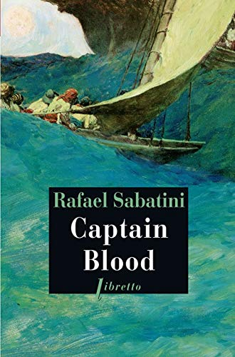 Captain Blood (9782859408077) by Rafael Sabatini; Edmond Michel-Tyl