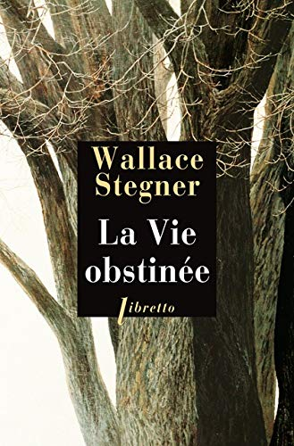 VIE OBSTINEE -LA-: STEGNER WALLACE