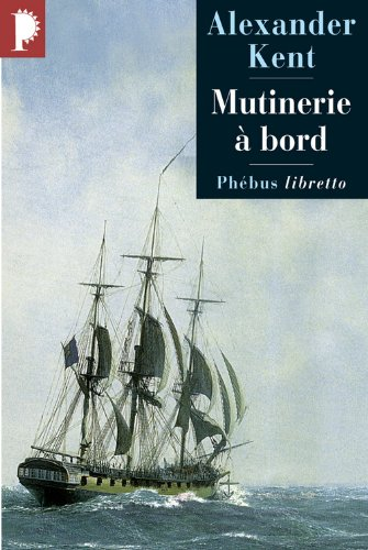 9782859408329: Mutinerie � bord