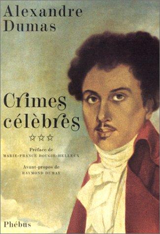 9782859408541: Crimes célèbres, tome 3