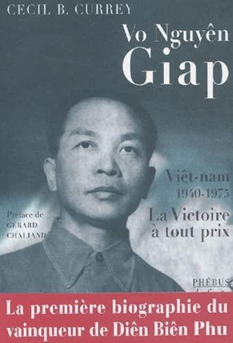 9782859408923: Vo Nguy�n Giap - Vi�t-nam, 1940-1975 : La Victoire � tout prix