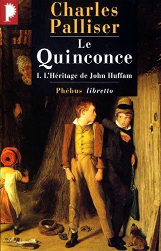 9782859408961: Le Quinconce, tome 1 : L'Héritage de John Huffman