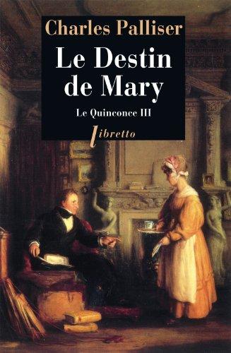 Le Quinconce, tome 3: Le Destin de Mary (285940905X) by Palliser, Charles; Piloquet, Gérard