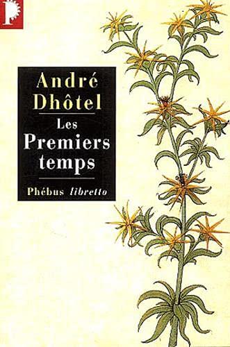 PREMIERS TEMPS (LES): DHÔTEL ANDRÉ