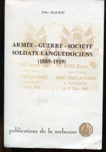 9782859440527: Armée, guerre, société : soldats languedociens (1889-1919)