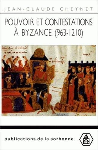 9782859441685: Pouvoir et contestations a byzance (963-1210)