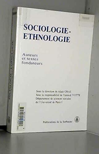 9782859443337: Sociologie-Ethnologie. Auteurs et textes fondateurs