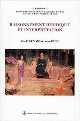 RAISONNEMENT JURIDIQUE ET INTERPRETATION: PFERSMANN