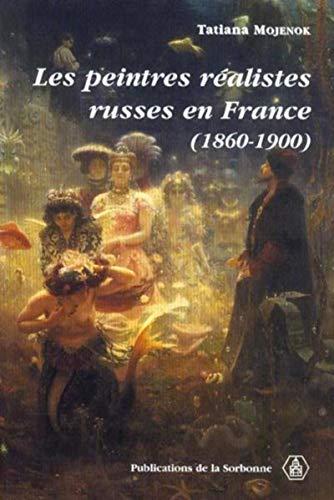 Les peintres realistes russes en France (1860-1900): Mojenok, Tatiana