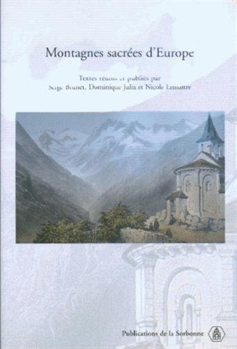 9782859445164: Montagnes sacrées d'Europe