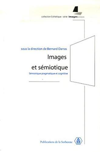 9782859445294: Images et sémiotique : Sémiotique pragmatique et cognitive