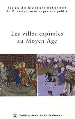"""""""les villes capitales au moyen âge ; 36ème congrès de la shmes (istanbul, ..."""