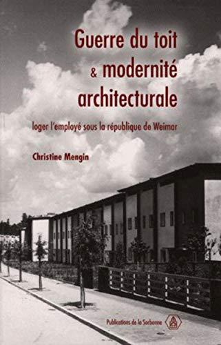 9782859445676: Guerre du toit et modernité architecturale (French Edition)