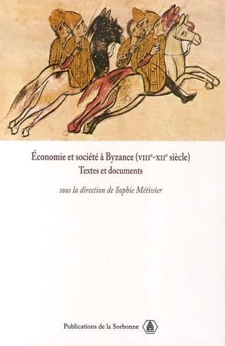 9782859445713: économie et société à Byzance (VIIIe-XIIe siècle)