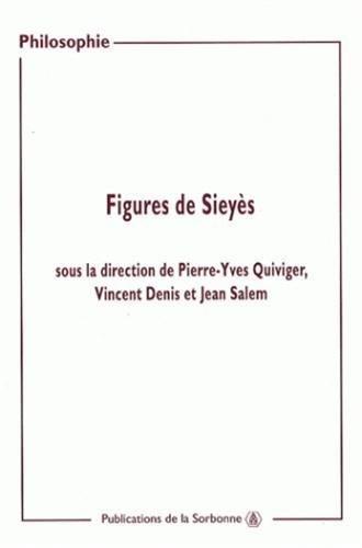 figures de sieyes: Jean Salem, Pierre-Yves Quiviger, Vincent Denis