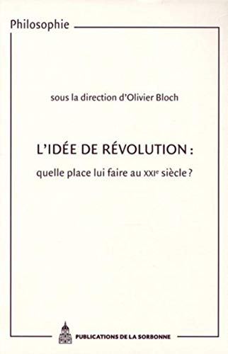 L'idée de révolution (French Edition): Olivier Bloch