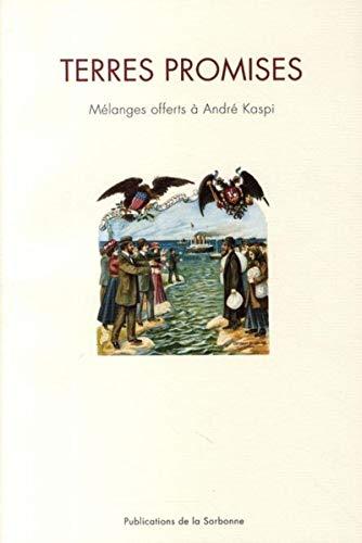 9782859446055: Terres promises : Mélanges offerts à André Kaspi