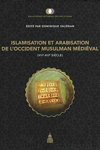 Islamisation et arabisation de l'occident musulman médiéval (...