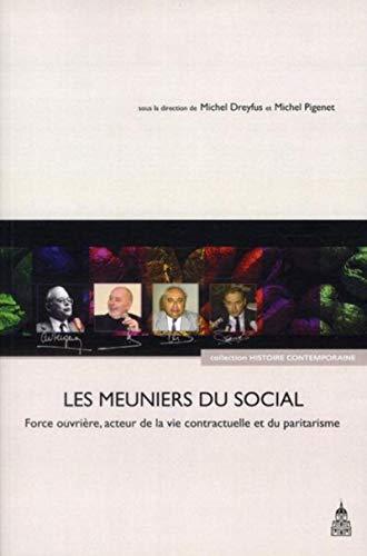 meuniers du social: Michel Pigenet