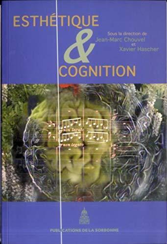 Esthétique et cognition: Jean-Marc Chouvel, Xavier Hascher