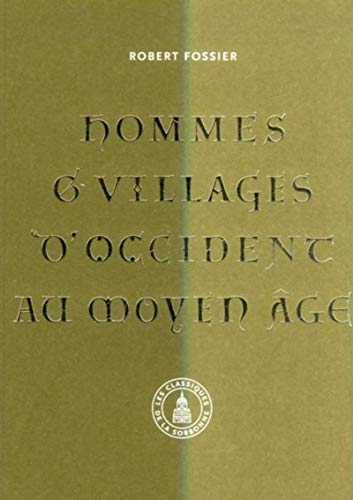 9782859447274: Hommes et villages d'Occident au Moyen Age